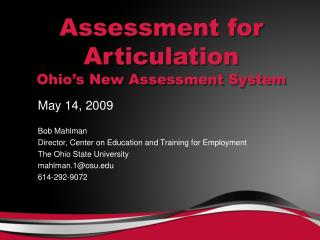 Assessment for Articulation Ohio's New Assessment System