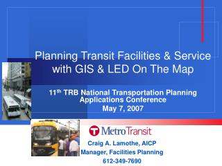 Planning Transit Facilities & Service with GIS & LED On The Map