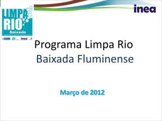 Programa Limpa Rio Baixada Fluminense