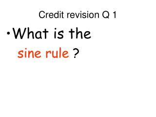 Credit revision Q 1