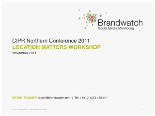 CIPR Northern Conference 2011 LOCATION MATTERS WORKSHOP
