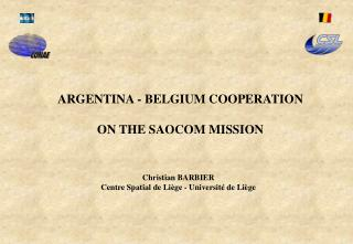 ARGENTINA - BELGIUM COOPERATION ON THE SAOCOM MISSION