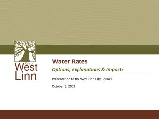 Water Rates Options, Explanations & Impacts