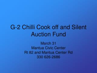 G-2 Chilli Cook off and Silent Auction Fund