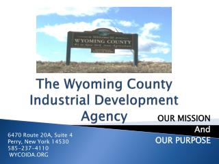 The Wyoming County Industrial Development Agency