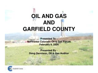 OIL AND GAS AND GARFIELD COUNTY