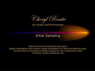A little About Cheryl Rentie