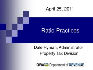 Dale Hyman, Administrator  Property Tax Division