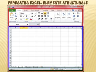 Fereastra  excel . Elemente structurale