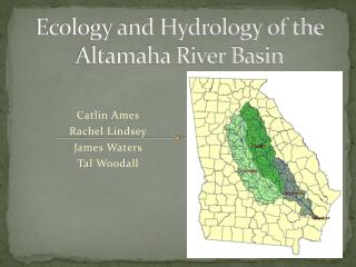 Ecology and Hydrology of the Altamaha River Basin