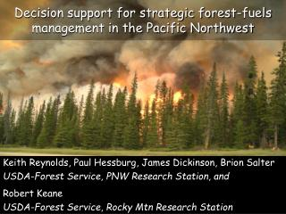 Decision support for strategic forest-fuels management in the Pacific Northwest