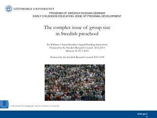 The size of child groups in Swedish preschools  – a burning issue