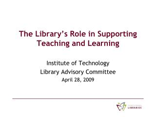 The Library's Role in Supporting Teaching and Learning