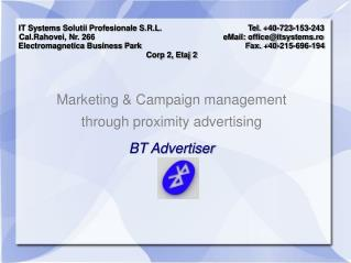 Marketing & Campaign management  through proximity advertising  BT Advertiser
