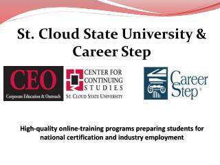 St. Cloud State University &  Career Step