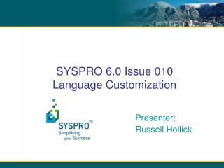 SYSPRO 6.0 Issue 010 Language Customization