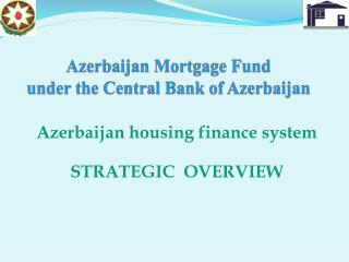 Azerbaijan Mortgage Fund under the Central Bank of Azerbaijan