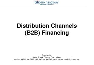 Distribut ion Channels (B2B)  Financing
