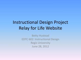 Instructional Design Project Relay for Life Website