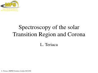 Spectroscopy of the solar Transition Region and Corona