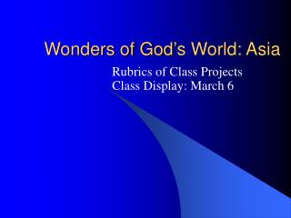 Wonders of God's World: Asia