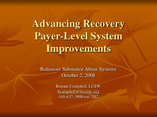 Advancing Recovery Payer-Level System Improvements