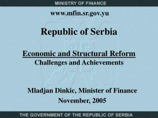 Republic of Serbia Economic and Structural Reform  Challenges and Achievements