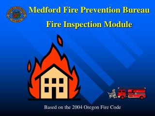 Medford Fire Prevention Bureau Fire Inspection Module