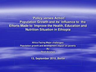 Africa Facing Major challenges: Population growth and development impact on poverty By