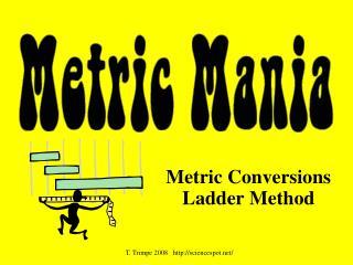 Metric Conversions Ladder Method