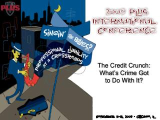 The Credit Crunch: What�s Crime Got  to Do With It?