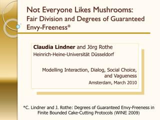 Not Everyone Likes Mushrooms: Fair Division and Degrees of Guaranteed Envy-Freeness*