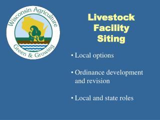 Livestock Facility Siting