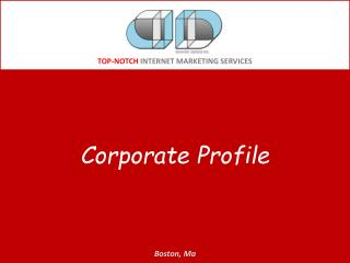 TOP-NOTCH  INTERNET MARKETING SERVICES