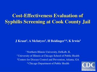 Cost-Effectiveness Evaluation of  Syphilis Screening at Cook County Jail