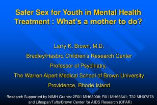 Safer Sex for Youth in Mental Health Treatment  : What's a mother to do?