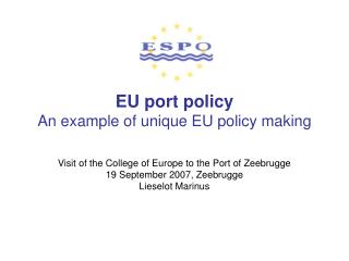 EU port policy An example of unique EU policy making