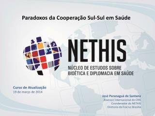 Paradoxos da Cooperação Sul-Sul em Saúde