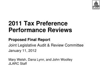 2011 Tax Preference Performance Reviews