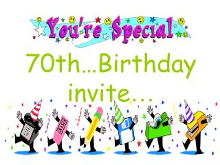 70th…Birthday invite …