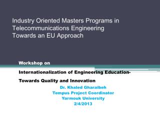 Industry Oriented Masters Programs in Telecommunications Engineering  Towards an EU Approach