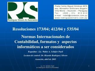 Resoluciones 173/04; 412/04 y 535/04