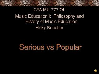 Serious vs Popular