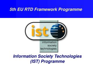 Information Society Technologies (IST) Programme