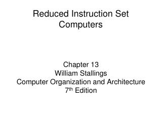 Chapter 13 William Stallings  Computer Organization and Architecture 7th Edition
