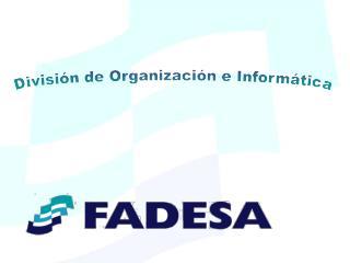 División de Organización e Informática