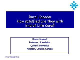 Rural Canada: How satisfied are they with  End of Life Care?