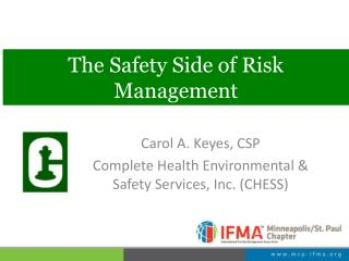The Safety Side of Risk Management