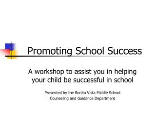 Promoting School Success