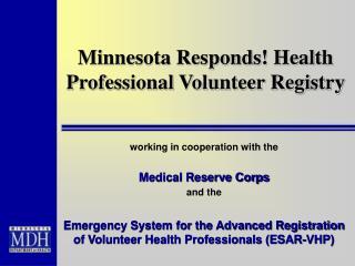 Minnesota Responds! Health Professional Volunteer Registry
